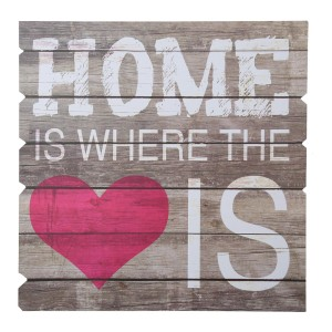 "Houten wandbord ""Home Is Where The Heart Is"""